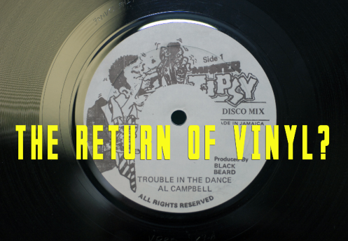 The Return of Vinyl?