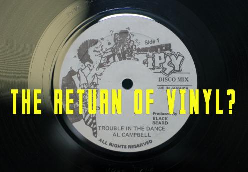 The Return of Vinyl?