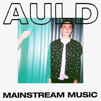 Auld - Mainstream Music (cover)
